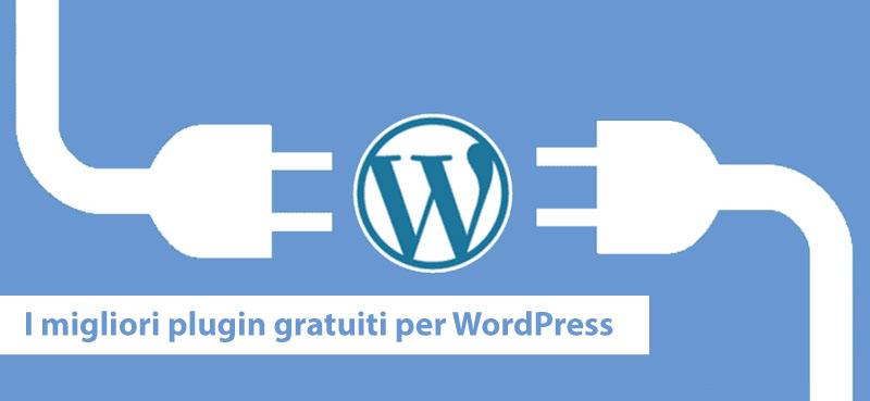 I migliori plugin gratuiti per WordPress 2019
