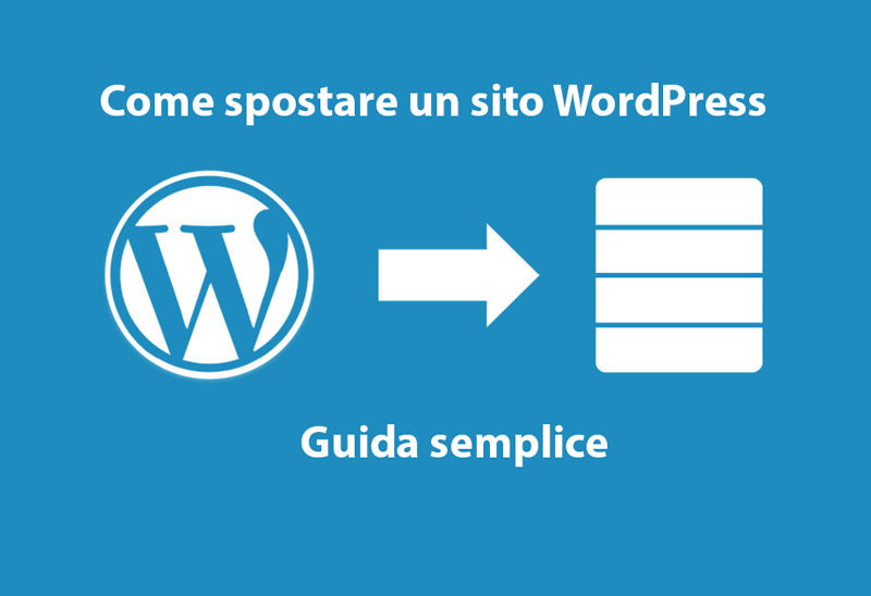 Spostare un sito WordPress con successo