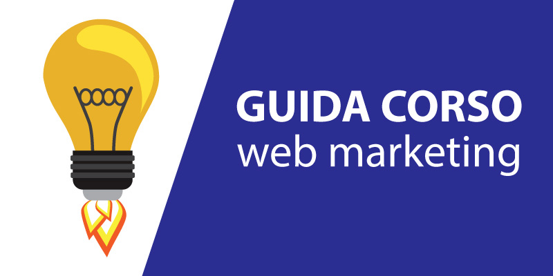 Guida corso Web marketing