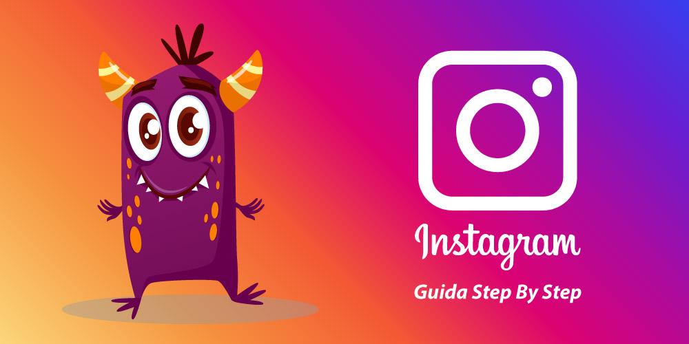 Guida Instagram 2019 [Monster Edition]
