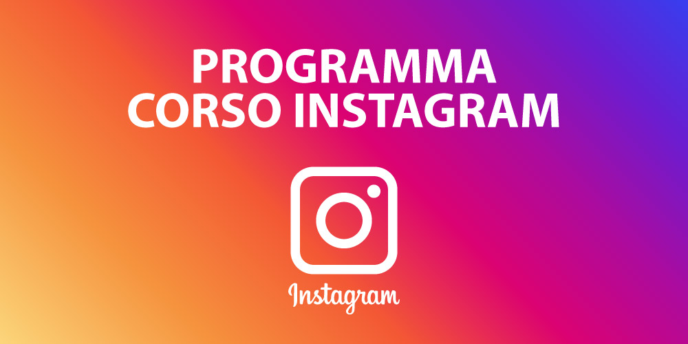 Programma corso Instagram Marketing 2020