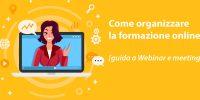 Come fare lezioni online | guida webinar e meeting 2021