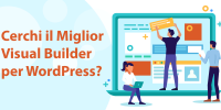 Migliore visual builder per WordPress del 2021