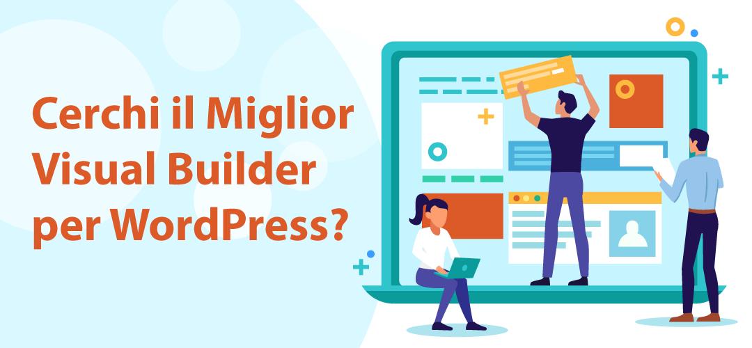 Migliore visual builder per WordPress del 2021
